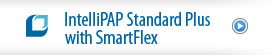 IntelliPAP Standard Plus with SmartFlex